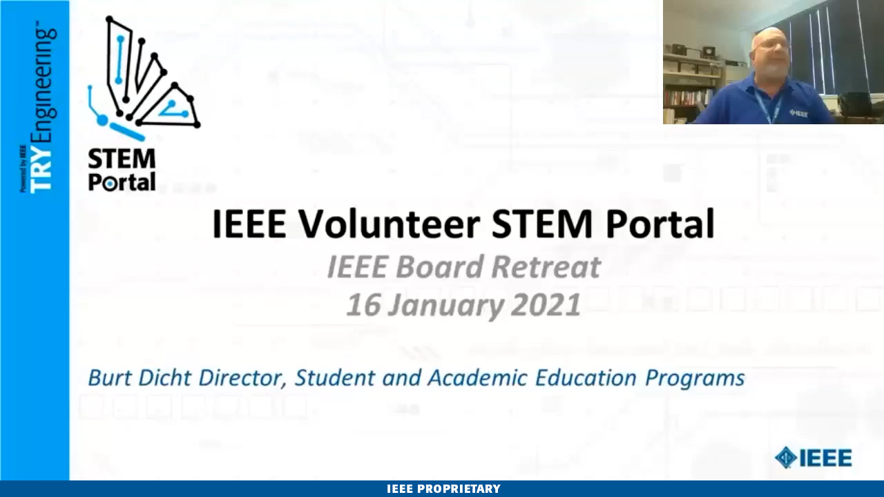 IEEE Volunteer STEM Portal - Jamie Moesch & Burt Dicht - Day 1: 2021 IEEE Board of Directors Strategic Retreat
