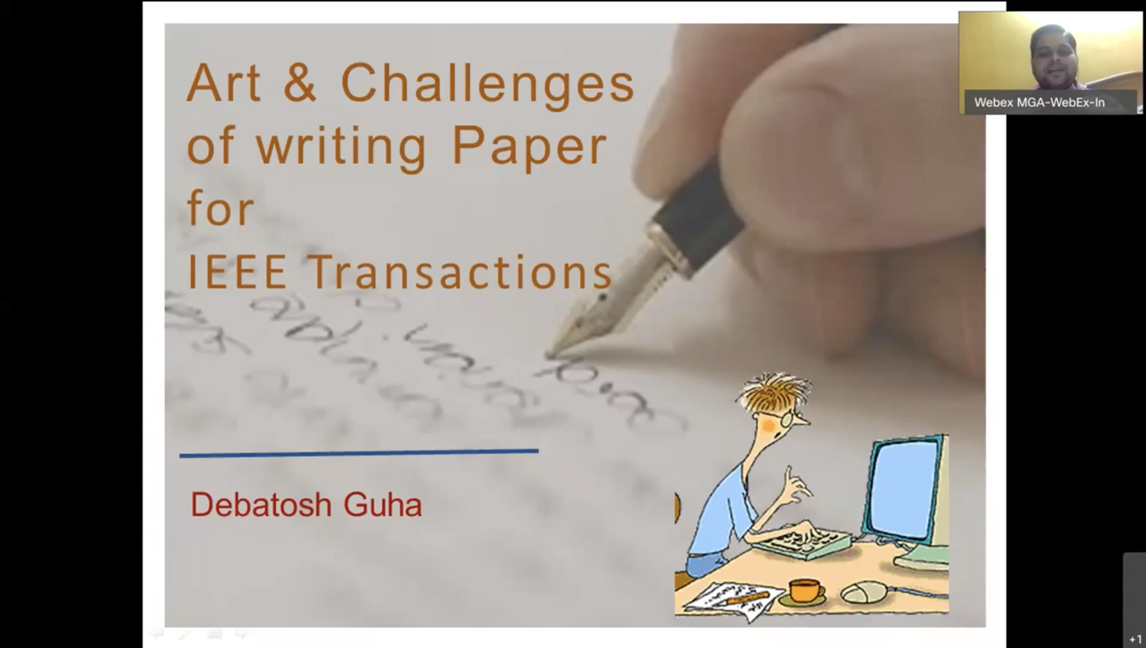 Art and Challenges of Writing Papers for IEEE Transactions